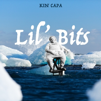 Kin Capa - Lil' Bits